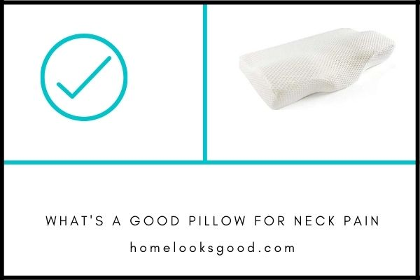 What is a good pillow for neck pain