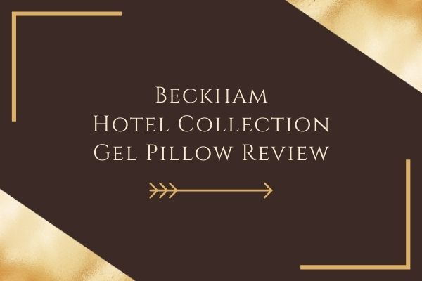 Beckham Hotel Collection Gel Pillow Review